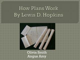 How Plans Work By Lewis D. Hopkins