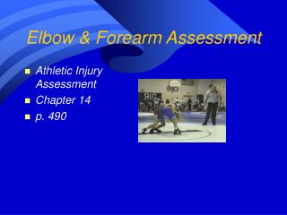 Elbow  Forearm Assessment