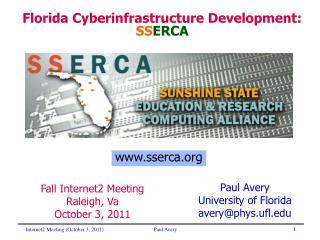 Florida Cyberinfrastructure Development: SS ERCA