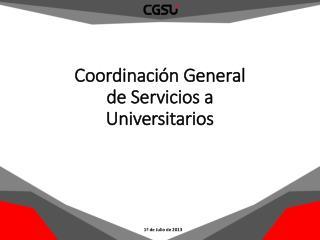 Coordinación General de Servicios a Universitarios
