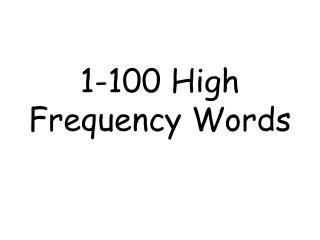 1-100 High Frequency Words
