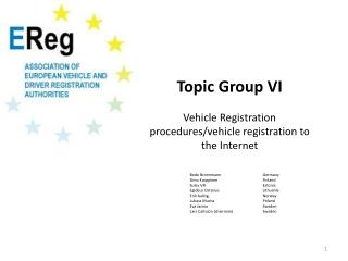 Topic Group VI Vehicle Registration procedures/vehicle  registration to the Internet