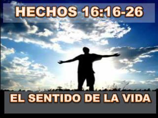 HECHOS 16:16-26