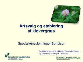 Artsvalg  og etablering  af kløvergræs