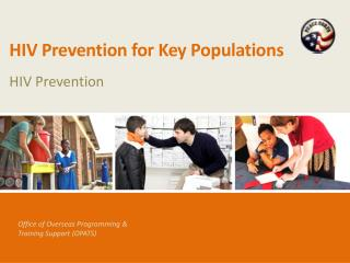 HIV Prevention for Key Populations