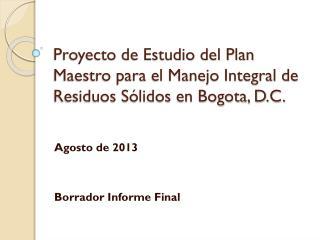 Proyecto de Estudio del Plan Maestro para el Manejo Integral de Residuos Sólidos en Bogota, D.C.