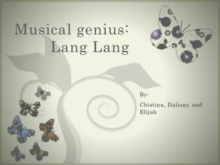 Musical genius: Lang Lang