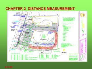 CHAPTER 2  DISTANCE MEASUREMENT