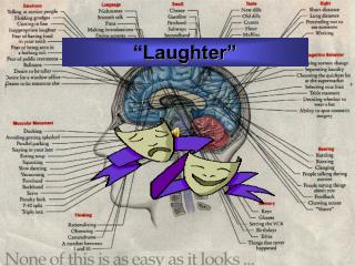 """Laughter"""
