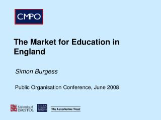 The Market for Education in England