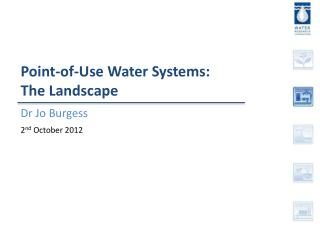 Point-of-Use Water Systems: The Landscape