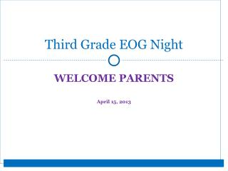 Third Grade EOG Night