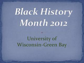 Black History Month 2012