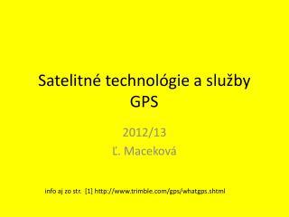 Satelitn é technológie a služby GPS