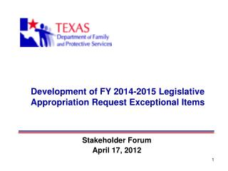 Development of FY 2014-2015 Legislative Appropriation Request Exceptional Items