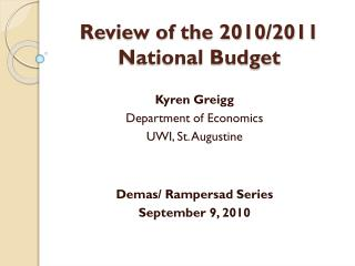 Review of the 2010/2011 National Budget
