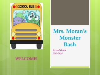 Mrs. Moran's Monster Bash