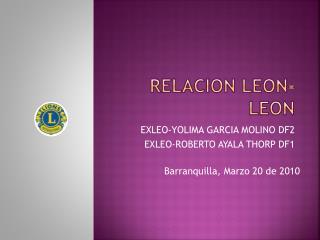 RELACION LEON-LEON