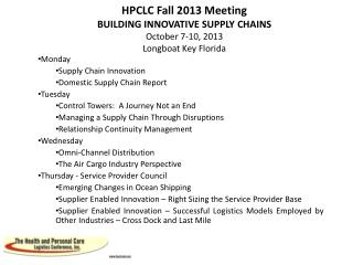 Monday  Supply Chain Innovation Domestic Supply Chain Report Tuesday