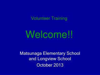Volunteer  Training Welcome!!