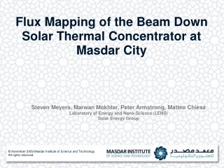 Flux Mapping of the Beam Down Solar Thermal Concentrator at Masdar City