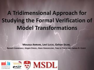 A  Tridimensional Approach  for  Studying  the  Formal Verification  of Model Transformations