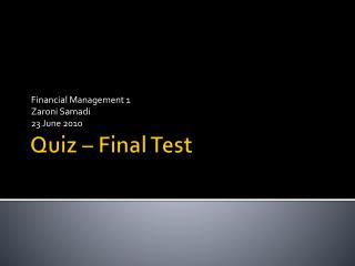 Quiz – Final Test