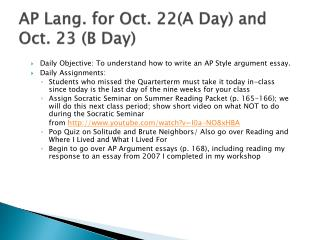 AP Lang. for Oct.  22(A  Day) and Oct. 23  (B  Day)