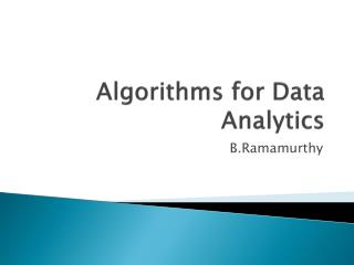 Algorithms for Data Analytics