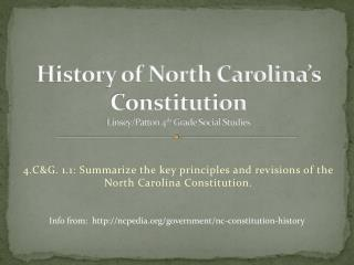 History of North Carolina's Constitution Linsey/Patton 4 th  Grade Social Studies