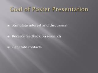 Goal of Poster Presentation