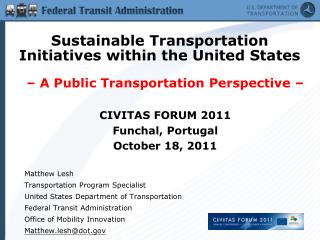 – A Public Transportation Perspective – CIVITAS FORUM 2011 Funchal, Portugal October 18, 2011
