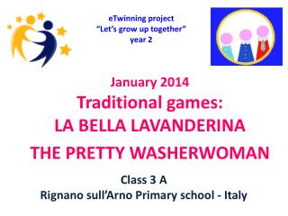 """eTwinning project  """"Let's grow up together"""" year 2"""