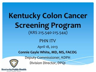 Kentucky Colon Cancer Screening Program (KRS 215.540-215.544)