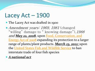 Lacey Act � 1900
