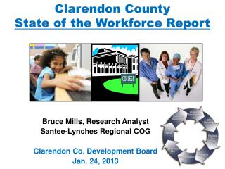 Clarendon County  State of the Workforce Report