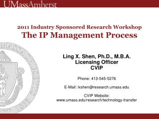 2011 Industry Sponsored Research Workshop The IP Management Process