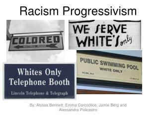 Racism Progressivism