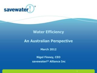 Water conservation and efficiency Valuing water Partnerships  An Innovative solution for members