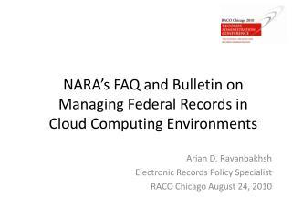 NARA's FAQ and Bulletin on Managing Federal Records in Cloud Computing Environments