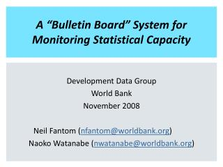 """A """"Bulletin Board"""" System for Monitoring Statistical Capacity"""