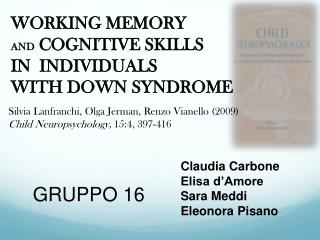 WORKING MEMORY AND  COGNITIVE SKILLS  IN  INDIVIDUALS  WITH DOWN SYNDROME