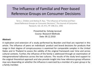 The Influence of Familial and Peer-based Reference Groups on Consumer Decisions