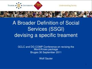 A Broader Definition of Social Services (SSGI) devising a specific treament