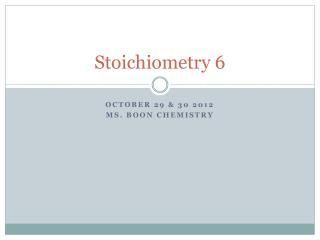Stoichiometry 6
