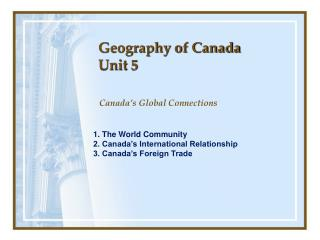 Geography of Canada Unit  5