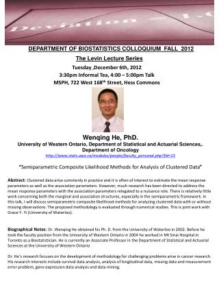 DEPARTMENT OF BIOSTATISTICS COLLOQUIUM  FALL  2012 The Levin Lecture Series