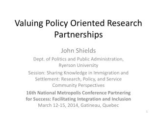 Valuing Policy Oriented Research Partnerships