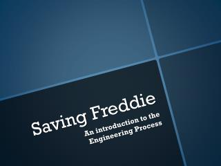 Saving Freddie