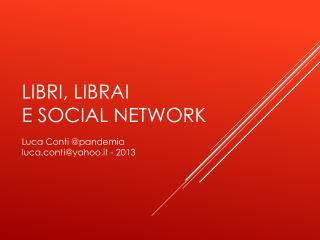 Libri, Librai  e social network